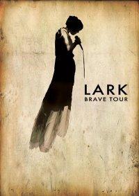 Lark Brave Tour
