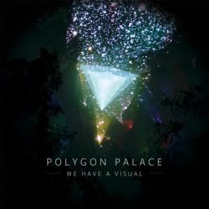 polygonpalacewehaveavisual