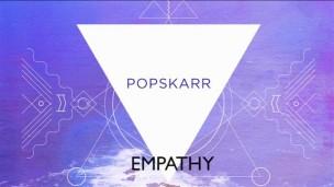 Popskarr Empathy
