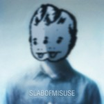 SLABOFMISUSE – SLABOFMISUSE EP (Free Download!)