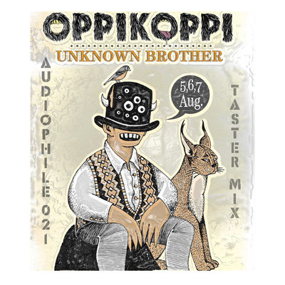 Audiophile021 - The Unknown Brother Taster