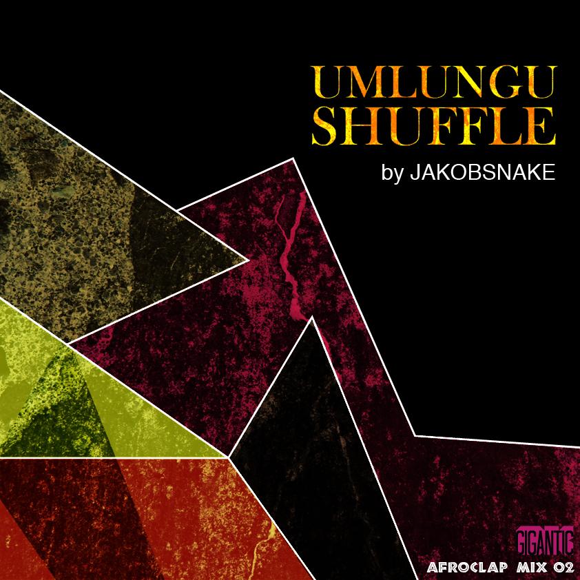 JakobSnake - Umlungu Shuffle